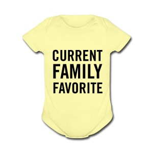 Current Family Favorite - Short Sleeve Baby Bodysuit
