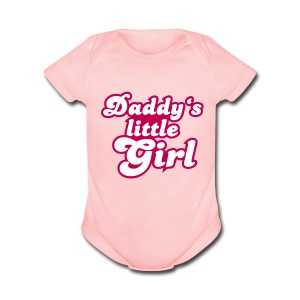 Daddy's Little Girl - Short Sleeve Baby Bodysuit