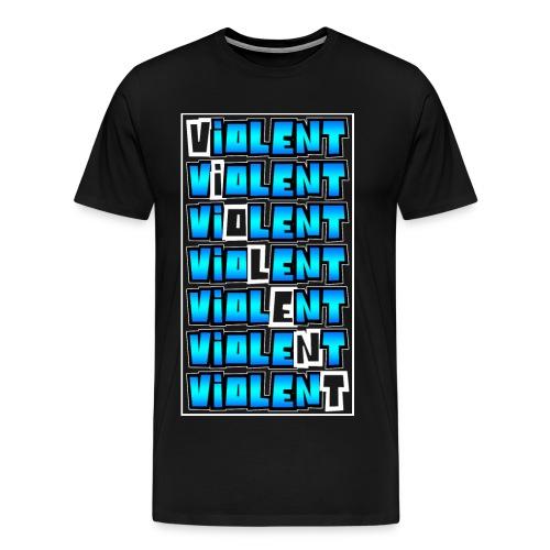 VIOLENT - Men's Premium T-Shirt