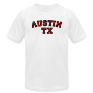 T-Shirts ~ Men's T-Shirt by American Apparel ~ Austin TX T-Shirt