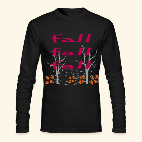 Fall Fall Fall - Men's Long Sleeve T-Shirt by Next Level