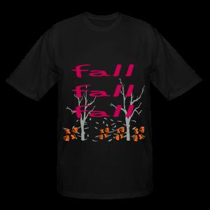 Fall Fall Fall - Men's Tall T-Shirt