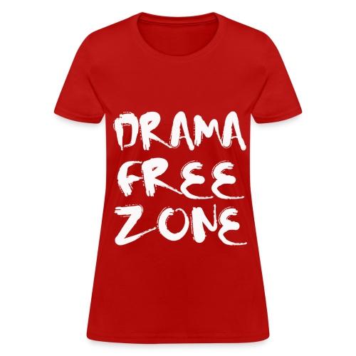 drama free - Women's T-Shirt