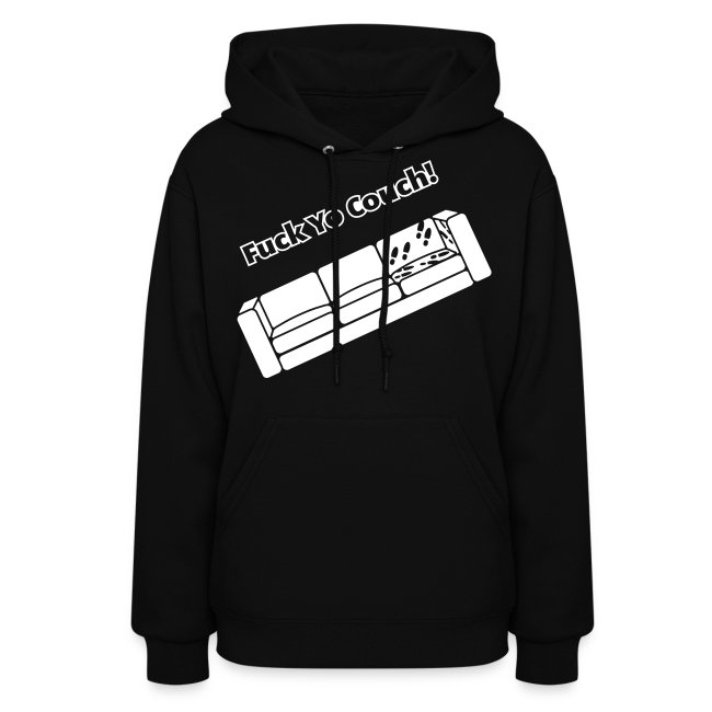 Fuck Yo Couch – Dave Chappelle's Show Reference - Hoodie
