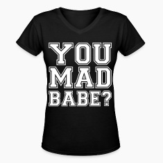 you_mad_babe