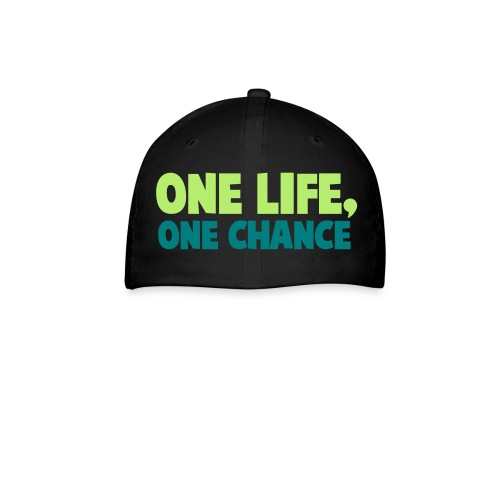1 life 1 chance - Baseball Cap