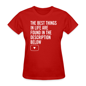 YouTube Best Things in Life Women's T-Shirt - Women's T-Shirt