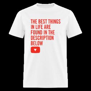 Best Things in Life YouTuber Men's T-Shirt - Men's T-Shirt