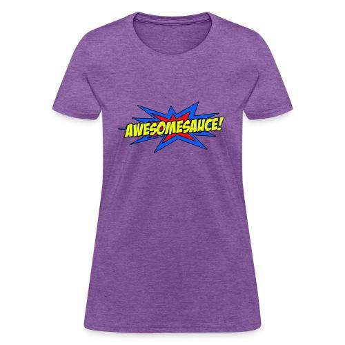 Awesomesauce - Women's Tee - Women's T-Shirt