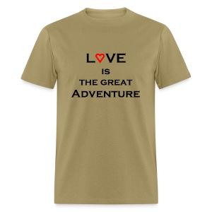 Love is the Great Adventure Mens Tee - Men's T-Shirt