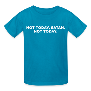 Not Today Satan Not Today Kid's T-Shirt - Kids' T-Shirt