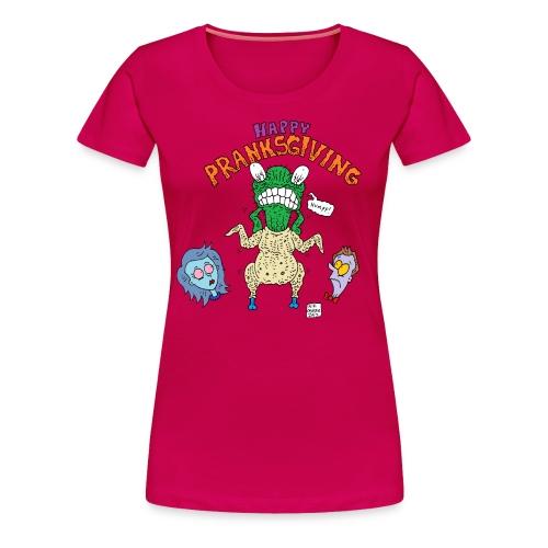 pranksgiving - Women's Premium T-Shirt