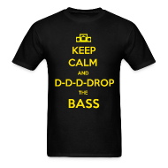 T-Shirts ~ Men's T-Shirt ~ Drop the Bass