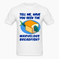 The Marvelous Breadfish T-Shirts