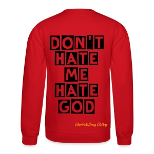 D&D Don't Hate;) - Crewneck Sweatshirt