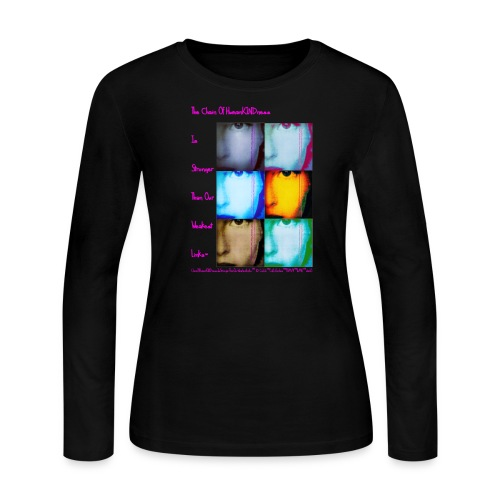 The Chain of HumanKINDness Is Stronger Than Our Weakest Links ™ Long Sleeve Black Tee  ©CaliLili™ Cali Lili Indies™ PWMiM™ feMt0™studi0 All Rights Reserved  - Women's Long Sleeve Jersey T-Shirt