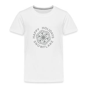 * Happy Holidays, Snowflake * (velveteen.print)  - Toddler Premium T-Shirt