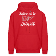 Hoodies ~ Men's Hoodie ~ Follow Me To Detroit