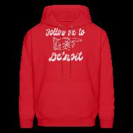 Hoodies ~ Men's Hoodie ~ Follow Me To Detroit