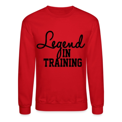 Legend in Training - Crewneck Sweatshirt