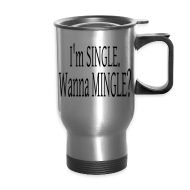 Mugs & Drinkware ~ Travel Mug ~ Single Travel Mug