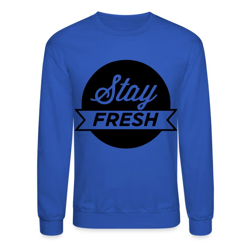 Stay Fresh Crewneck - Crewneck Sweatshirt