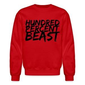 100% Crewneck - Crewneck Sweatshirt