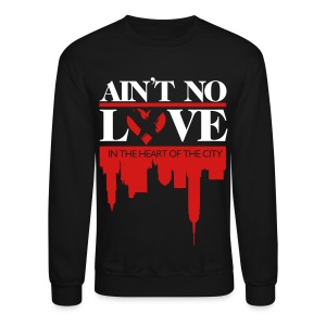 No Love Crewneck - Crewneck Sweatshirt