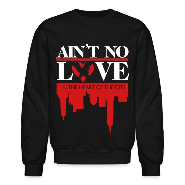 No Love Crewneck