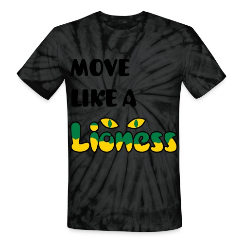 Move Like A LIONESS - Unisex Tie Dye T-Shirt