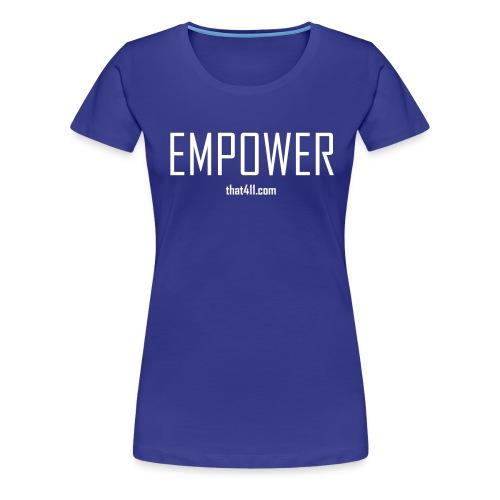 Women's Short Sleeve, Empower T-shirt. Royal Blue w/White Graphic - Women's Premium T-Shirt