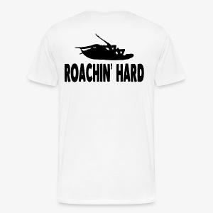 DeadlyPsyko's Roachin' Hard T-Shirt - Men's Premium T-Shirt