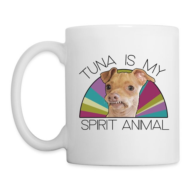 Tuna is my Spirit Animal Ceramic (Hers)