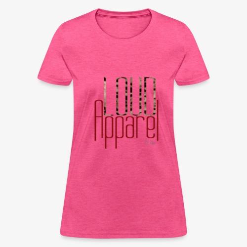 Loud Apparel EST. Women's Tee - Women's T-Shirt