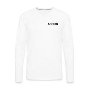 Never Begged - Men's Premium Long Sleeve T-Shirt