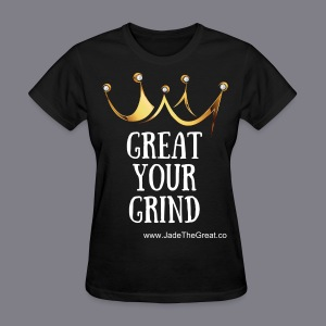 Great Your Grind Support Tee Black - Women's T-Shirt