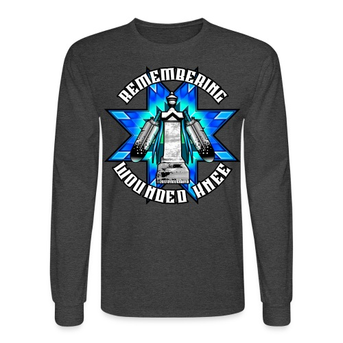 Remembering Wounded Knee Sweatshirt - Men's Long Sleeve T-Shirt