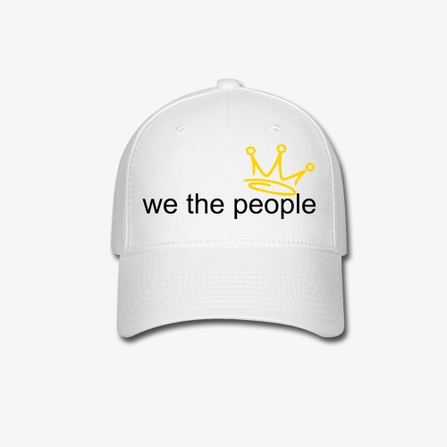 'we the people' - Baseball Cap