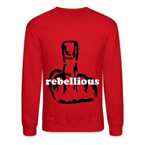 Rebellious - Crewneck Sweatshirt