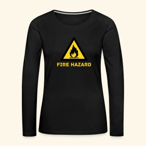 Fire Hazard long sleeve (wmns) - Women's Premium Long Sleeve T-Shirt