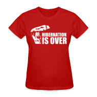 Women's T-Shirts ~ Women's T-Shirt ~ Hibernation is Over Rally Squirrel 12 in 12 Shirt