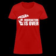 Women's T-Shirts ~ Women's T-Shirt ~ Hibernation is Over Rally Squirrel 12 in 12 Shirt