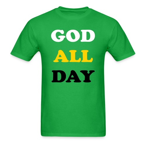 GOD ALL DAY - Men's T-Shirt