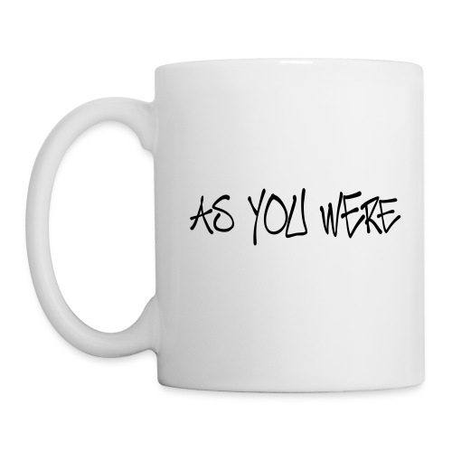 Mug As You Were - Coffee/Tea Mug