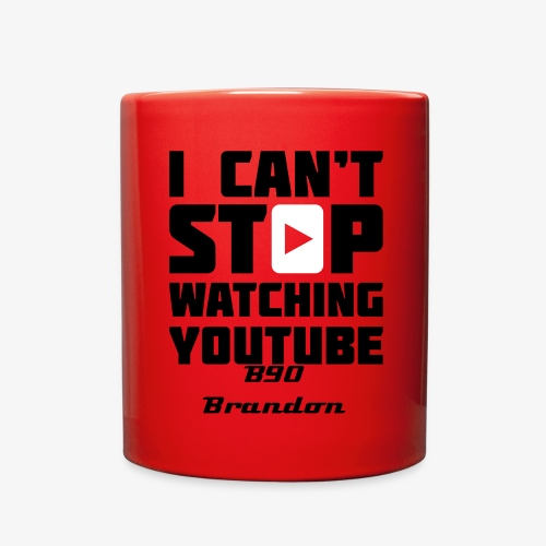 Cup / I cant stop watching YouTube - Full Color Mug