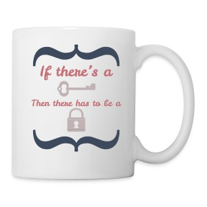 Front&Back If There's A Key... - Coffee/Tea Mug