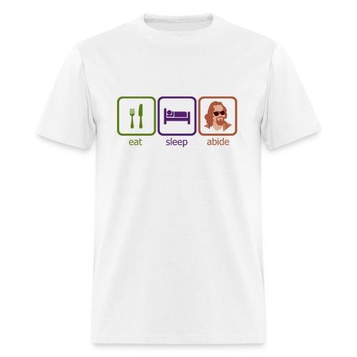 Eat, Sleep, Abide  - Men's T-Shirt