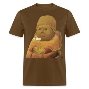 Men's Y tho - Men's T-Shirt