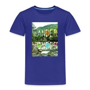 Toddler Wander in Wonder creek - Toddler Premium T-Shirt