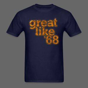 Great like '68 - Men's T-Shirt